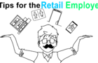 Tips for Retail Employees!