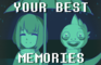 Your Best Memories