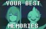Your Best Memories
