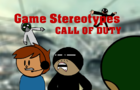 Game Stereotypes: Call of duty Part 1