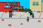 Recoil Zombie