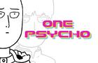 One Psycho.