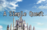 A Simple Quest