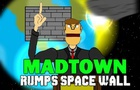 MadTown - Rumps Space Wall