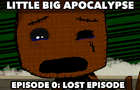 Little Big Apocalypse - Lost Episode (20min)