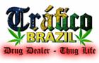 Tráfico Brazil / Drug Dealer Brazil