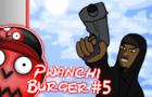 Pwanchi Burger Episode 5