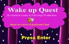 Wake up Quest