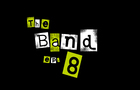 The Band - ep 8 - Luke's Order