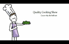 Mike's Quality Cooking Show