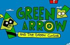 Green Arrow and the Green Cursor