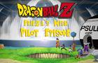Frieza's Wish (Pilot Episode)