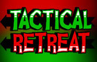 Tactical Retreat