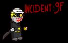Incident:9F
