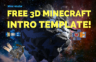 MINECRAFT 3D INTRO TEMPLATE