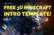 MINECRAFT 3D INTRO TEMPLATE