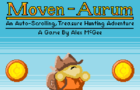 Moven Aurum: An Auto-Scrolling, Treasure Hunting Adventure