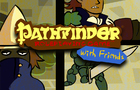 Pathfinder (With Friends)