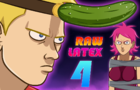 Raw Latex 4
