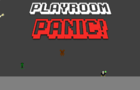 Playroom Panic