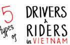 5 types of Drivers and Riders in Vietnam