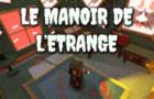 Le Manoir de L'Étrange