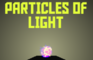 Particles Of Light