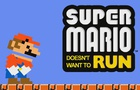 Super Mario Doesn't Want To Run