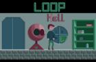 Loop Hell