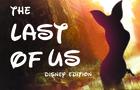 Last of us 2 Disney edition