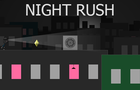 Night Rush