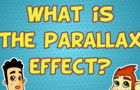 What is the Parallax Effect?
