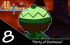 UnTown episode 8- Party of Darkness