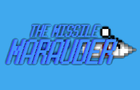 The Missile Marauder