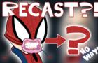 SPIDER-MAN HOMECOMING HUGE RECASTING!!   NEW TRAILER (Marvel Parody)