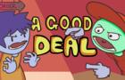 A Good Deal