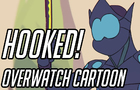 HOOKED / Overwatch Cartoon