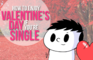 How to Enjoy Valentine's Day if You're Single