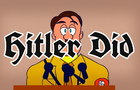 Hitler Did