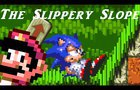 Sonic Oddshow Collab Entry: The Slippery Slope