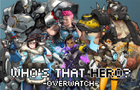 Who's That Hero:Overwatch