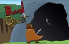 Bad Quest - Pilot