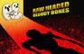Dead Kidz: Raw Headed Bloody Bones