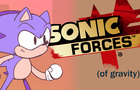SONIC FORCES (of gravity)
