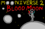Mooniverse 2: Blood Moon