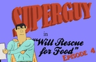 Will Rescue for Food | Episode 4