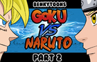 Goku vs Naruto - Second Part