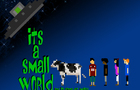 It's A Small World And It's Gonna Get Smaller