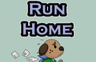 Revised Run Home