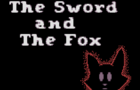 The Sword and the Fox
